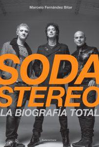 Soda Stereo La biografia total